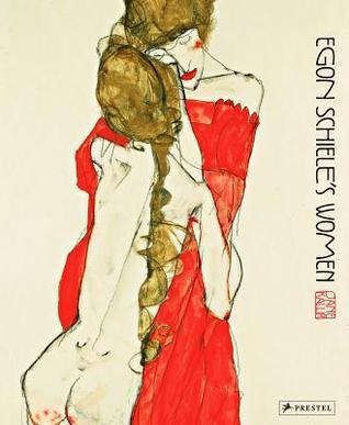 Egon Schieles Women  by  Jane Kallir