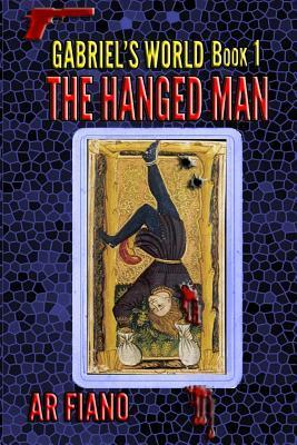 The Hanged Man  by  A.R. Fiano