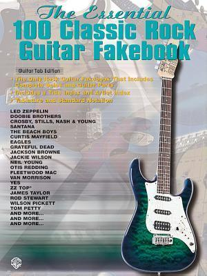 The Essential Classic Rock Guitar Fakebook  by  Kenn Chipkin