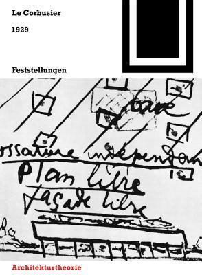 Bauwelt Fundamente, Bd.12, Feststellungen zu Architektur und Städtebau, 1929 Le Corbusier