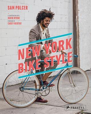 New York Bike Style  by  Sam Polcer