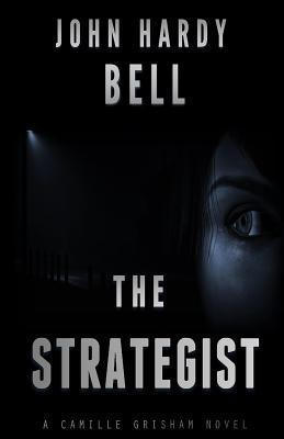 The Strategist  by  John Hardy Bell