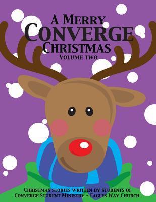 A Merry Converge Christmas: Volume 2 Bush Madisyn