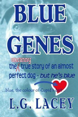 Blue Genes  by  L.G. Lacey