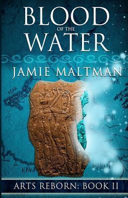 Blood of the Water Jamie Maltman
