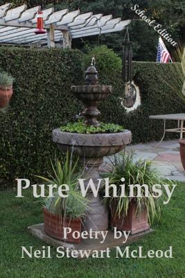 Pure Whimsy: School Edition Neil Stewart McLeod