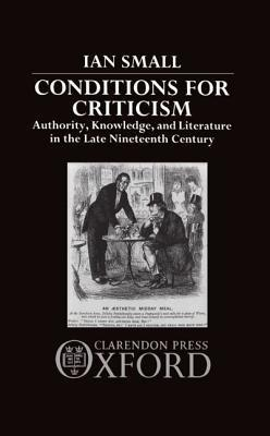 Conditions for Criticism Ian Small