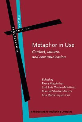 Metaphor in Use: Context, Culture, and Communication Fiona Macarthur