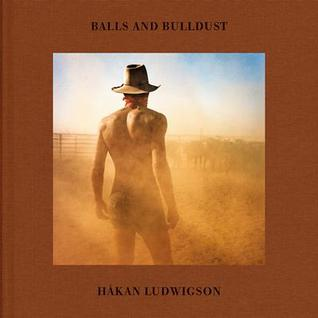 Balls and Bulldust  by  Håkan Ludwigson