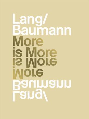 Lang/Baumann: More Is More  by  Sabina Lang