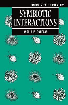 Symbiotic Interactions Angela Elizabeth Douglas