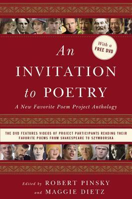 An Invitation to Poetry: A New Favorite Poem Project Anthology [With DVD]  by  Robert Pinsky