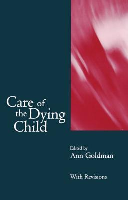 Care of the Dying Child Ann Goldman
