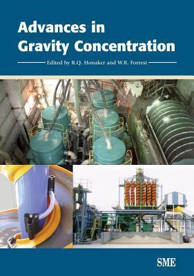 Advances in Gravity Concentration  by  R.Q. Honaker