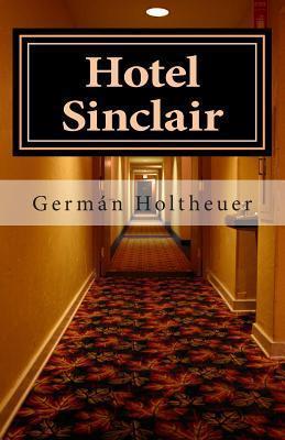 Hotel Sinclair Germán Holtheuer Beausire