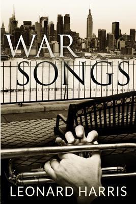 War Songs  by  Leonard Harris