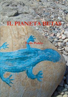 Il Pianeta Betas  by  Paolo Puddu
