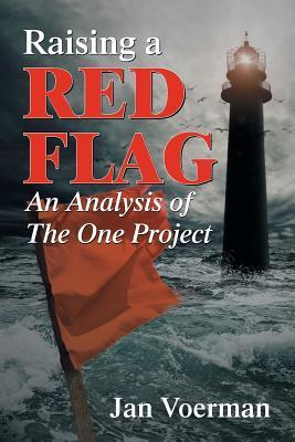 Raising a Red Flag: An Analysis of the One Project  by  Jan Voerman