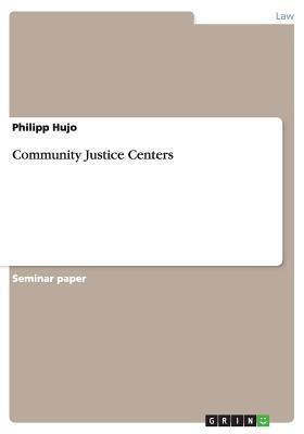Community Justice Centers  by  Philipp Hujo