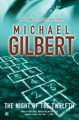 Night Of The Twelfth Michael Gilbert