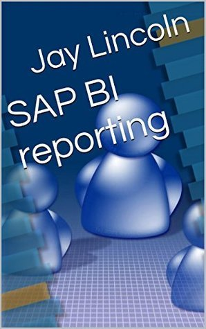 SAP BI reporting Jay Lincoln