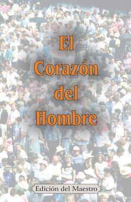El Corazon del Hombre  by  Jeremy J. Markle