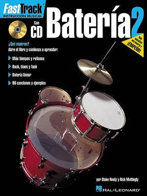Fasttrack Drum Method - Spanish Edition: Book 2  by  Rick Mattingly
