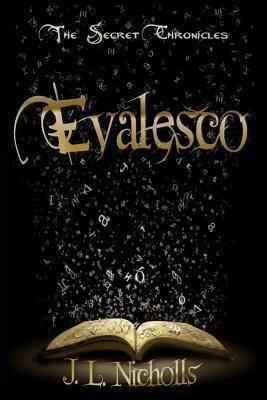 Evalesco  by  J.L. Nicholls