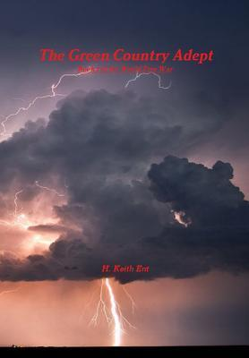 The Green Country Adept H Keith Ent