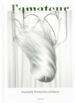 LAmateur  by  Murielle Victorinne Scherre