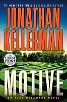 Alex Delaware: Motive 30 by Jonathan Kellerman (2015, Paperback)