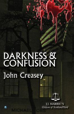 Darkness And Confusion John Creasey