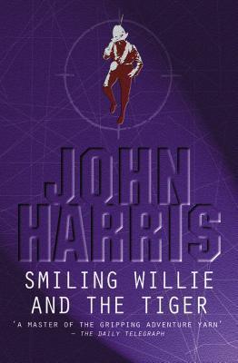 Smiling Willie And The Tiger John  Harris