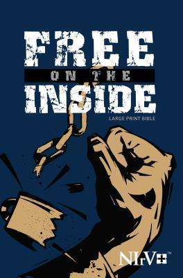 NIrV, Free on the Inside Bible, Large Print, Paperback  by  Biblica