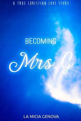 Becoming Mrs. G La Micia Genova