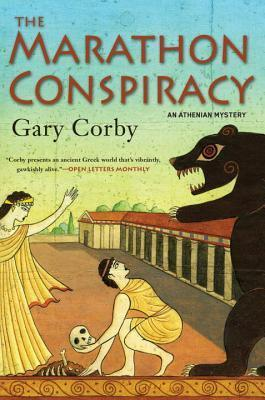 The Marathon Conspiracy (The Athenian Mysteries, #4) Gary Corby