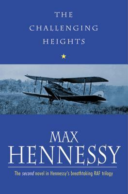 The Challenging Heights  by  Max Hennessy