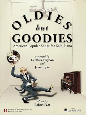 Oldies But Goodies: American Popular Songs for Solo Piano [With CD (Audio)] Geoffrey Haydon