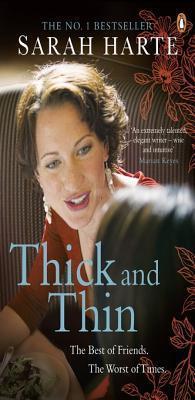 Thick and Thin Sarah Harte