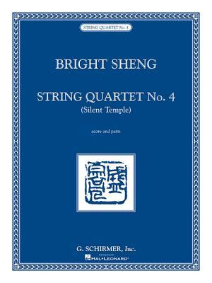 String Quartet No. 4 - Silent Temple: Score and Parts  by  Bright Sheng