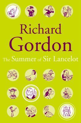 The Summer Of Sir Lancelot  by  Richard Gordon