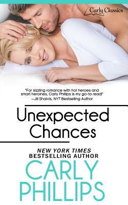Unexpected Chances Carly Phillips