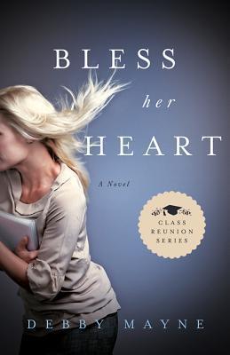Bless Her Heart (Class Reunion #2) Debby Mayne