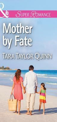 Mother Fate (Where Secrets are Safe #5) by Tara Taylor Quinn