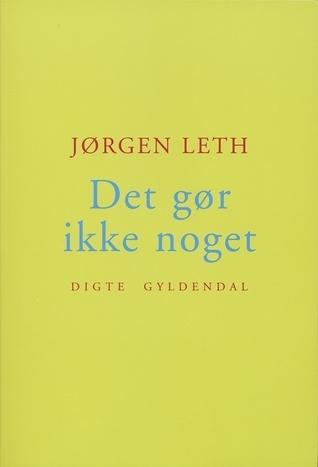 Det gør ikke noget  by  Jørgen Leth