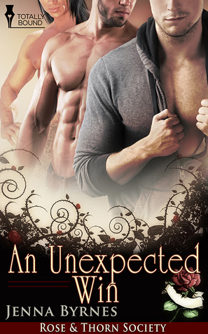 An Unexpected Win (Rose and Thorn Society #4)  by  Jenna Byrnes