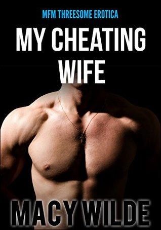 My Cheating Wife Macy Wilde