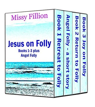 Jesus on Folly Series, books 1-3 plus Angel Folly  by  Missy Fillion