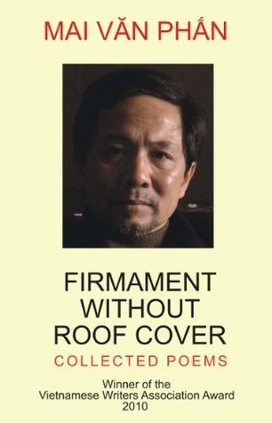 Firmament Without Roof Cover  by  Mai Văn Phấn