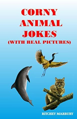 Corny Animal Jokes With Real Pictures Ritchey Marbury